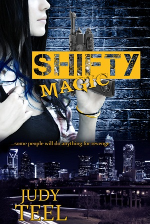 Shifty Magic by Judy Teel, paranormal, YA Fantasy, Urban Fantasy, vampires, werewolves