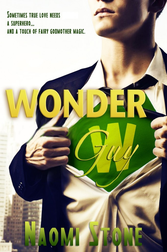 Wonder Guy by Naomi Stone, Paranormal Romance, superhero romance