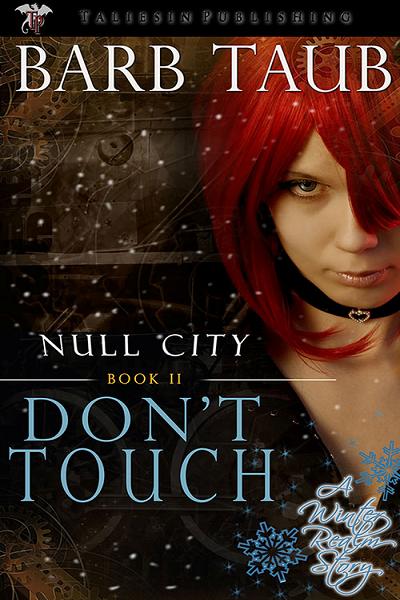 Don't Touch by Barb Taub urban fantasy, steam punk, steampunk, YA Fantasy, ya paranormal romance, young adult fantasy, Young Adult Fiction, YA Urban Fantasy, young adult urban fantasy