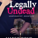 Scorned Bride Becomes Vampire Slayer: LEGALLY UNDEAD #vampire #paranormal #romance #fantasy