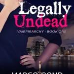 Scorned Bride Becomes Vampire Slayer: LEGALLY UNDEAD #vampire #paranormal #romance #fantasy